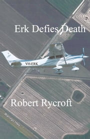 Erk Defies Death ebook by Robert Rycroft
