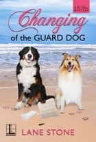 Changing of the Guard Dog ebook by