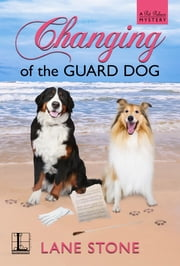Changing of the Guard Dog ebook by Lane Stone