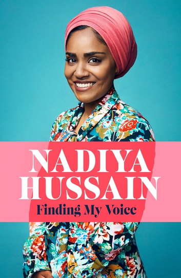the front cover of the memoir finding my voice by nadiya hussain