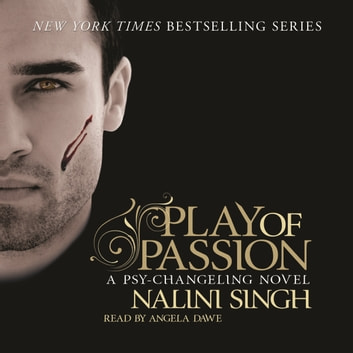 Play of Passion - Book 9 audiobook by Nalini Singh