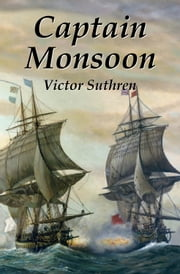 Captain Monsoon ebook by Victor Suthren