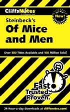CliffsNotes on Steinbeck's Of Mice and Men ebook by Susan Van Kirk