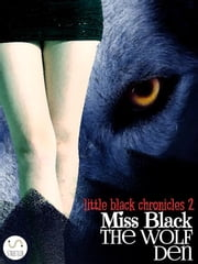 The Wolf Den ebook by Miss Black