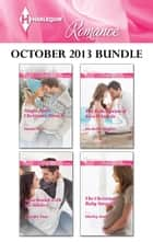 Harlequin Romance October 2013 Bundle - An Anthology ebook by Susan Meier, Jennifer Faye, Michelle Douglas,...