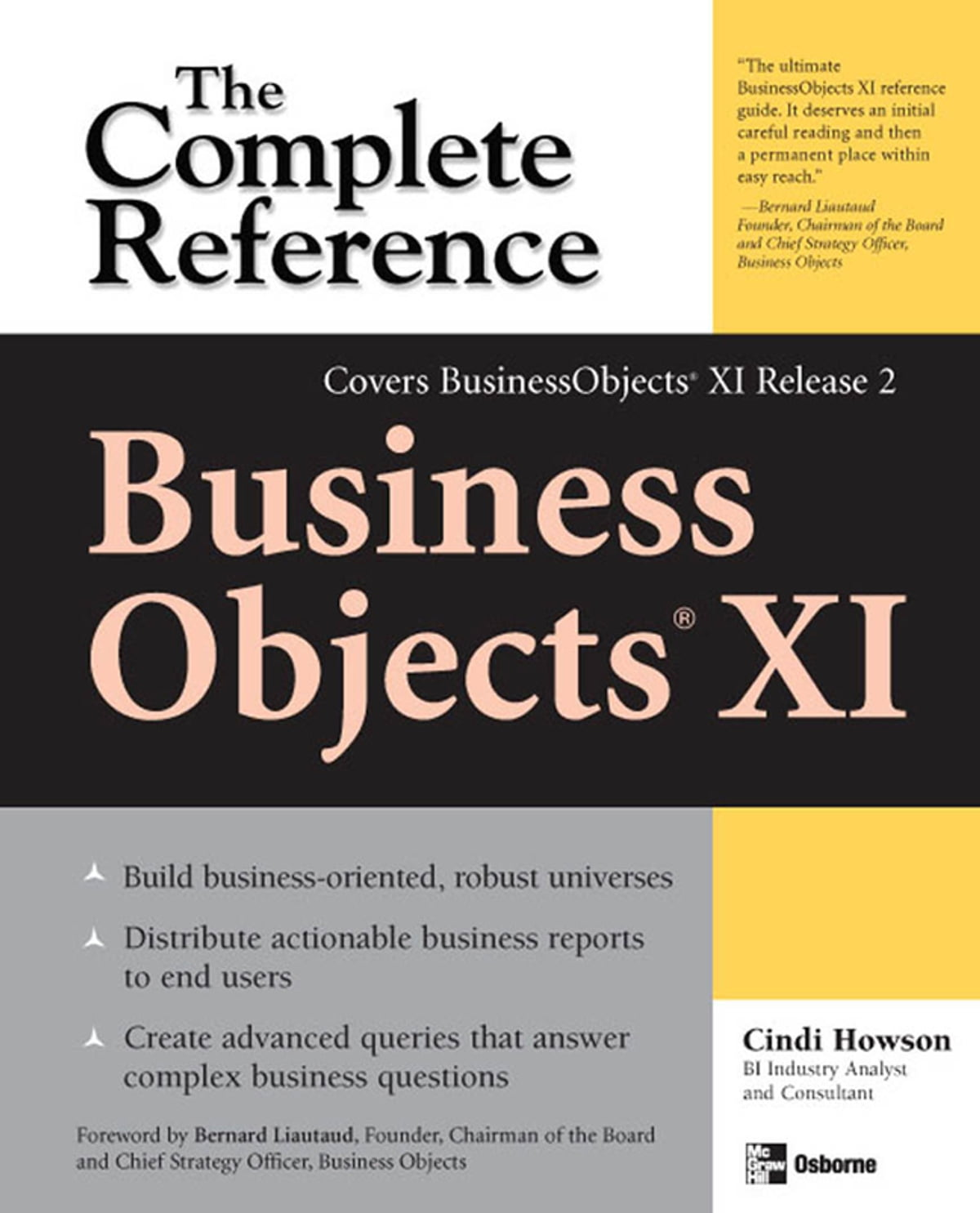 BusinessObjects XI (Release 2): The Complete Reference eBook by Cindi  Howson - 9780071491280 | Rakuten Kobo