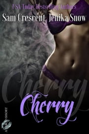 Cherry - A Taboo Short ebook by Jenika Snow, Sam Crescent