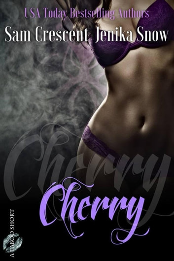 Cherry - A Taboo Short ebook by Jenika Snow,Sam Crescent