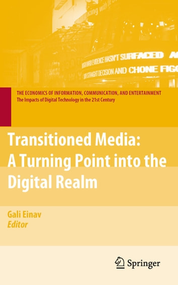 Transitioned Media - A Turning Point into the Digital Realm ebook by