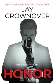 Honor - The Breaking Point ebook by Jay Crownover