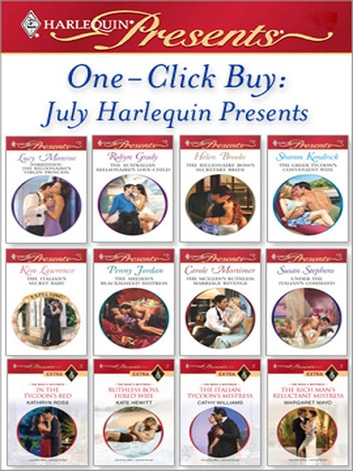 One-Click Buy: July Harlequin Presents ebook by Lucy Monroe,Robyn Grady,Helen Brooks,Sharon Kendrick,Kim Lawrence,Penny Jordan,Carole Mortimer,Susan Stephens,Kathryn Ross,Kate Hewitt,Cathy Williams,Margaret Mayo