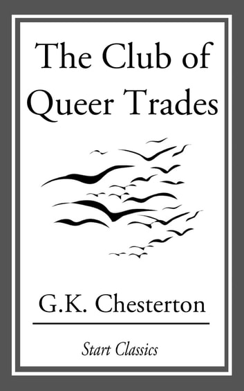 The Club of Queer Trades ebook by G. K. Chesterton