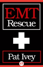 EMT Rescue ebook by Pat Ivey