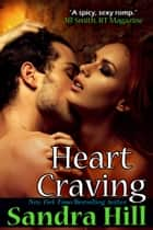 Heart Craving ebook by Sandra Hill
