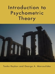 Introduction to Psychometric Theory ebook by Tenko Raykov,George A. Marcoulides