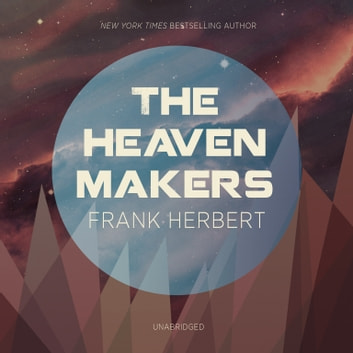 The Heaven Makers audiobook by Frank Herbert
