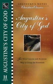 Shepherd's Notes: City of God ebook by Dana Gould,Terry  L. Miethe