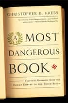 A Most Dangerous Book ebook by Christopher B. B. Krebs