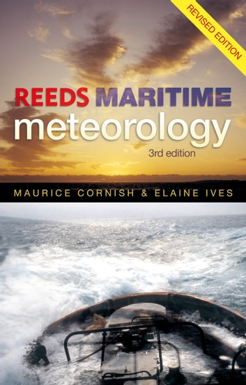 Reeds Maritime Meteorology ebook by Elaine Ives,Maurice Cornish