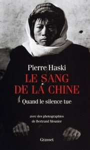 Le sang de la chine ebook by Pierre Haski