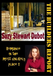 The Builders Report ebook by Suzy Stewart Dubot
