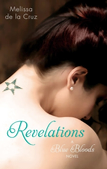 Revelations - Number 3 in series ebook by Melissa de la Cruz