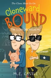 Cloneward Bound ebook by M. E. Castle
