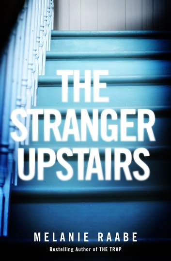 The Stranger Upstairs ebook by Melanie Raabe