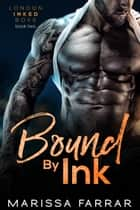 Bound by Ink ebook by