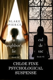 Chloe Fine Psychological Suspense Bundle: A Neighbor's Lie (#2) and Cul de Sac (#3) ebook by Blake Pierce
