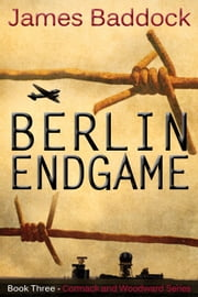 Berlin Endgame ebook by James Baddock