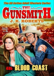 The Gunsmith 405: Blood Coast ebook by JR Roberts
