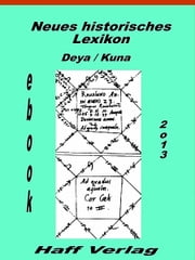 Neues historisches Lexikon eBook by Kuna, Dr. Hannelore