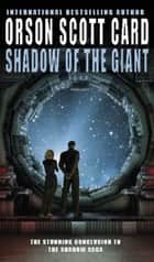 Shadow Of The Giant - Book 4 of the Shadow Saga ebook by Orson Scott Card