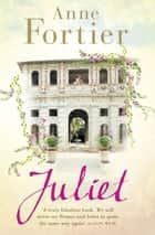 Juliet ebook by Anne Fortier