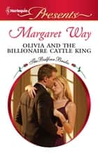 Olivia and the Billionaire Cattle King ebooks by Margaret Way
