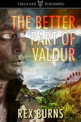 The Better Part of Valour ebook by Rex Burns