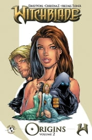 Witchblade Origins Volume 2 ebook by Kobo.Web.Store.Products.Fields.ContributorFieldViewModel