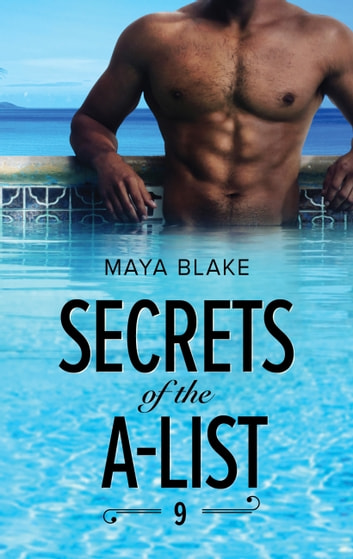 Secrets Of The A-List (episode 9 Of 12) ebook by Maya Blake