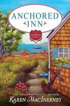Anchored Inn ebook by Karen MacInerney