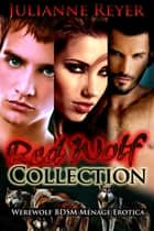 Red Wolf Collection ebook by Julianne Reyer