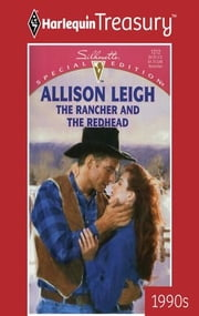 The Rancher And The Redhead ebook by Allison Leigh