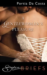 A Gentlewoman's Pleasure ebook by Portia Da Costa