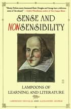 Sense and Nonsensibility ebook by Lawrence Douglas,Alexander George