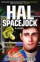 Hal Spacejock ebook by Simon Haynes