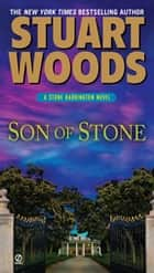 Son of Stone ebook by Stuart Woods