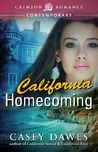 California Homecoming ebook by Casey Dawes