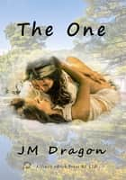 The One ebook by JM Dragon