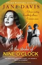 At the Stroke of Nine O'Clock ebook by Jane Davis