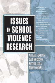 Issues in School Violence Research ebook by Rusell Skiba,Gale Morrison,Michael Furlong,Dewey Gene Cornell